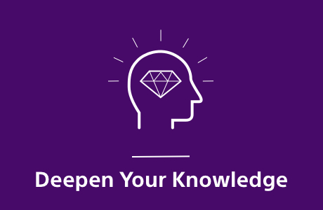Deepen Your Knowledge