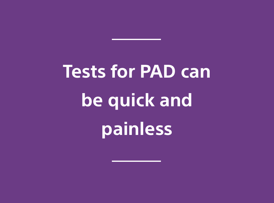 test for PAD can be quick and painless